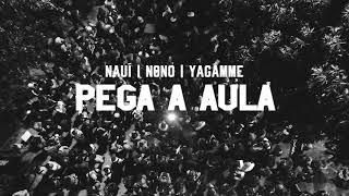 Nauí MOVNI, Nonô & Yagamme - Pega a Aula (Trailer)