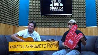 Karatula - En Rockopolis - Prometo No (TITANIO TV)