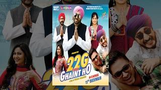 New Punjabi Movies 2017 - 22G Tussi Ghaint Ho - Bhagwant Maan - Lokdhun - Popular Punjabi Film 2017 width=