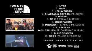 10. Sevn - Tellies (ft. Jairzinho & Kevin)