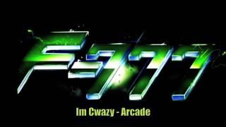 F-777 - Im Cwazy - Arcade (HD)