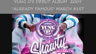 YUNG O - SHAWTY REMIX FT CHAMILLIONAIRE AND CHALIE BOY (RADIO) SUBSCRIBE
