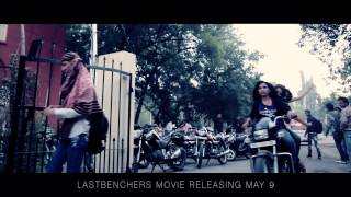 Lastbenchers Movie Title Song Teaser