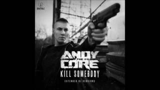 Andy The Core - Explicit Content