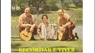 RECORDAR É VIVER   com LUIZINHO, LIMEIRA E ZEZINHA