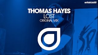 Thomas Hayes - Lost (Original Mix) [OUT NOW]