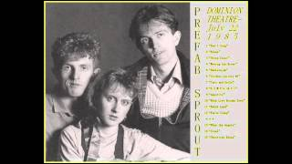 """Prefab Sprout - Live 7/22/85 - 8 - """"Lions In My Own Garden (Exit Someone)"""""""