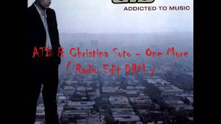 ATB & Christina Soto - One More ( Radio Edit DRM )