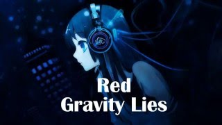 Nightcore - Gravity Lies [RED] subscriber request