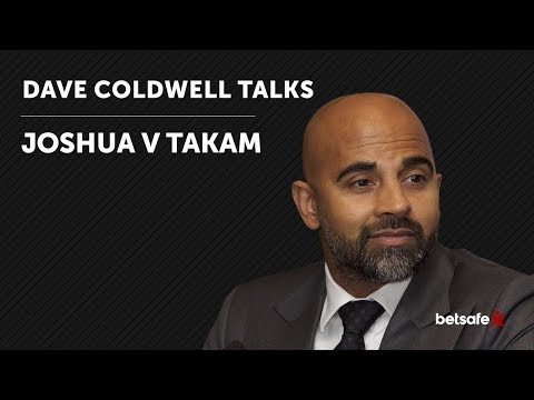 Anthony Joshua v Carlos Takam Preview - Dave Coldwell