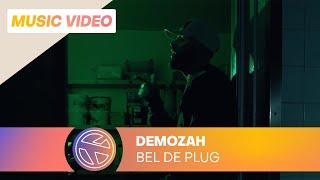 DeMozah - Bel De Plug