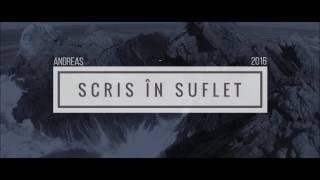 Andreas - Scris în Suflet