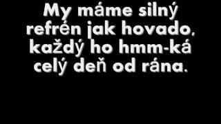 Silný refrén - Horkýže Slíže lyrics