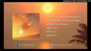 Dogma, Dok & Giovane Feddini - Come Stai (Feat Dutch Nazari) (Prod. By Dok)