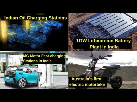 Electric Vehicles News 17: Indian Oil EV Charging Stations, Li-ion Battery Plant in India