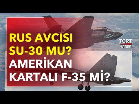 Rus Avcısı Su-30 Mu, Amerikan Kartalı F-35 Mi? – TGRT Haber