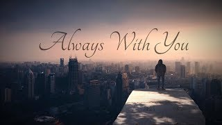 Loxive & ColBreakz - Always With You