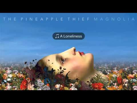 the-pineapple-thief-a-loneliness-israel-robles