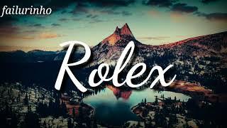 """Ayo e Teo - """" Rolex """" ( Audio No Copyright )"""