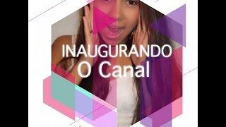 Inaugurando o Canal!!!!