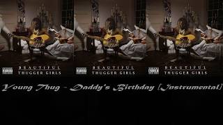 Young Thug - Daddy's Birthday [instrumental]  prod. by ilyGenious Beats  TYPE BEAT
