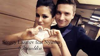 Fan-made//Sergey Lazarev feat Nyusha//Stumblin//Сергей Лазарев feat Нюша