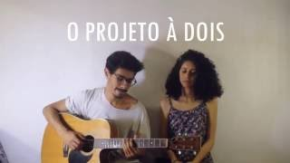 Nina Oliveira - Ciranda de Dentro (Cover) O Projeto A Dois