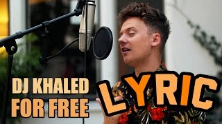 DJ KHALED  - for free Feat. DRAKE  (lyrics) cover my conor maynard