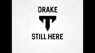 Drake - Still Here (Remix by TARANTiZM)