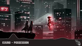 Kuuro - Possession