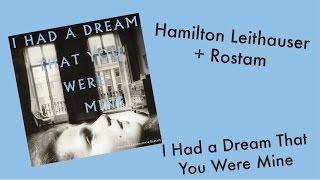 Hamilton Leithauser + Rostam: I Had a Dream That You Were Mine ALBUM REVIEW