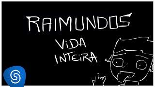 Raimundos - Vida Inteira (Abertura Oficial Malhação 2015 - Seu Lugar No Mundo)
