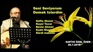 Seni seviyorum demek isterdim-Ahmet Kadri Rizeli