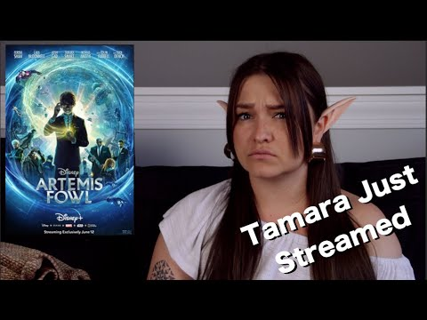 Artemis Fowl - Tamara's Just Streamed