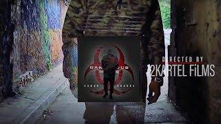 Daron x Dasoul - Dangerous Minds [2Kartel FiLMS]