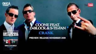 Coone Feat. D-Block & S-Te-Fan - Crank