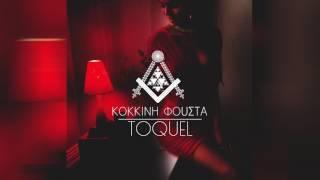 TOQUEL   Kokkini Fousta   Κόκκινη Φούστα Audio HYPE REMIX