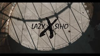 LAZY X SIHO - FLODAA & FLOUTTAA