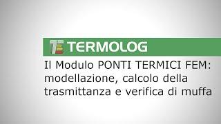 VideoTutorial Modulo PONTI TERMICI FEM: panoramica generale