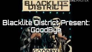 Blacklite District - Goodbye with lyrics