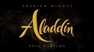 Aladdin - Arabian Nights |  Epic Version