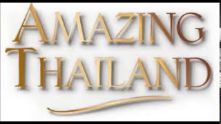Amazing Thailand song