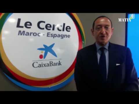 Caixa Bank annonce son Forum Maroc-Espagne pour fin mars
