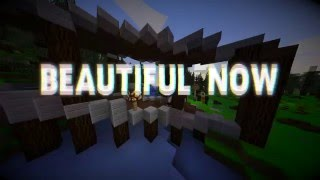 """Beautiful Now"" A Minecraft Survival Games Montage"