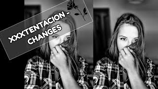 XXXTENTACION - Changes | Cover