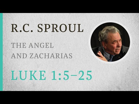 The Angel and Zacharias (Luke 1:5–25) — A Sermon by R.C. Sproul