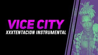 XXXTENTACION - VICE CITY INSTRUMENTAL