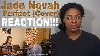 Jade Novah - Perfect (Cover) // REACTION!!!