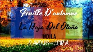 Indila-Feuille D'automne |Letra Español-Frances|
