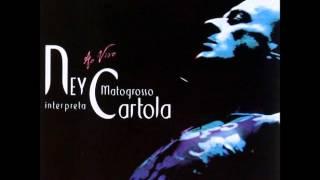 Ney Matogrosso   Acontece Cartola